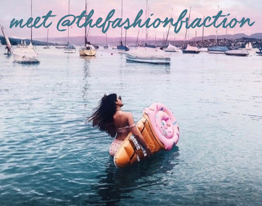 Meet @thefashionfraction   |   The Influencer Interview Series